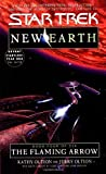 Oltion, Kathy: The Flaming Arrow (Star Trek: New Earth, Book 4)