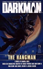 Darkman #1: The Hangman by Randall Boyll