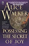 Walker, Alice: Possessing the Secret of Joy
