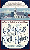 Lindvall, Michael L.: The Good News from North Haven