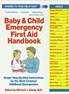 Baby and Child Emergency First Aid Handbook…