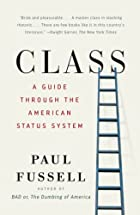 Class: A Guide Through the American Status…