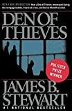 James B. Stewart: Den of Thieves