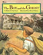 The Boy And The Ghost by Robert D. San Souci