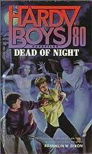 Dead of Night by Franklin W. Dixon