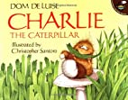 Charlie the Caterpillar by Dom DeLuise