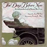 Brown, Margaret Wise: The Day Before Now