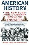 Corey, Melinda: American History: The New York Public Library Book of Answers