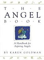 Angel Book: A Handbook for Aspiring Angels…