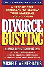 Divorce Busting: A Step-by-Step Approach to…