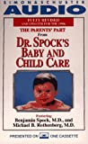 Spock, Benjamin: The Parents' Part from Dr. Spock's Baby and Child Car/Cassette