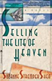 Shea, Suzanne Strempek: Selling the Lite of Heaven