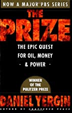 The Prize: The Epic Quest for Oil, Money and…