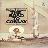 Richard Cowper: The Road to Corlay (Bird of Kinship, Book 1)