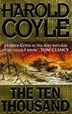 Coyle, Harold: The Ten Thousand