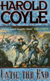 Coyle, Harold: Until the End