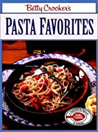 Betty Crocker's Pasta Favorites by Betty…