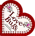 Love Bugs: A Pop-Up Book by David A. Carter