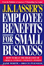Employee Benefits for Small Business by Jane…