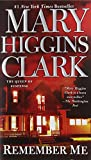 Clark, Mary Higgins: Remember Me