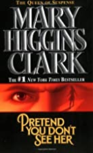 Pretend You Don't See Her by Mary Higgins&hellip;