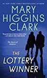 Clark, Mary Higgins: The Lottery Winner: Alvirah and Willy Stories