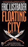 Van Lustbader, Eric: Floating City