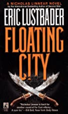 Floating City by Eric Lustbader