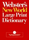 Sparks, Andrew N.: Webster's New World Large Print Dictionary: Compact School & Office Edition (Compact School and Office Edition)