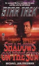 Shadows on the Sun (Star Trek) by Michael…