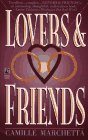 Marchetta: Lovers & Friends: Lovers & Friends