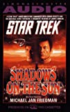 Friedman, Michael Jan: STAR TREK SHADOWS ON THE SUN
