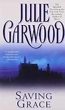 Saving Grace by Julie Garwood