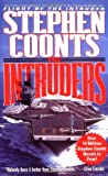 Coonts, Stephen: The Intruders