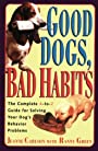 Good Dogs, Bad Habits - Jeanne Carlson