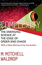 Complexity: The Emerging Science at the Edge…