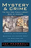 Pearsall, Jay: Mystery and Crime: The New York Public Library Book of Answers