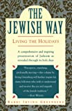 Greenberg, Irving: The Jewish Way: Living the Holidays