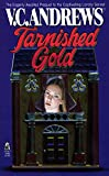 Andrews, V. C.: Tarnished Gold