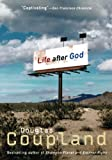 Coupland, Douglas: Life After God