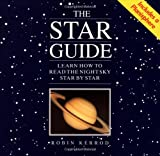 Kerrod, Robin: The Star Guide : Learn How to Read the Night Sky Star by Star