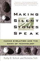 Making Silent Stones Speak: Human Evolution…