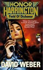 Field of Dishonor (Honor Harrington Series,…