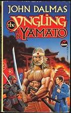 The Yngling in Yamato by John Dalmas