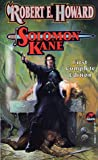 Robert E. Howard: Solomon Kane (Solomon Kane #1)