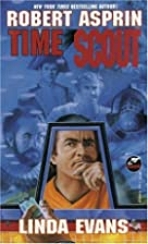 Time Scout: Time Scout by Robert Asprin