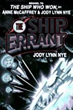 Jody Lynn Nye: The Ship Errant