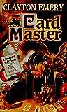 Clayton Emery: Cardmaster