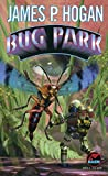 Hogan, James: Bug Park