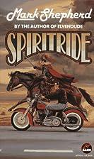 SPIRITRIDE by Mark Shepherd